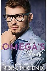 Omega's Truth: an MMM Mpreg Romance (Irresistible Omegas Book 10) Kindle Edition