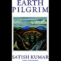 Earth Pilgrim: Conversations with Satish Kumar (English Edition)