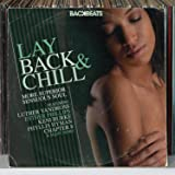 Backbeats: Lay Back and Chill – More Superior Sensuous Soul
