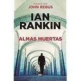Almas muertas (NOVELA POLICÍACA BIB) (Spanish Edition)