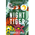 The Night Tiger: The Reese Witherspoon Book Club Pick (English Edition)