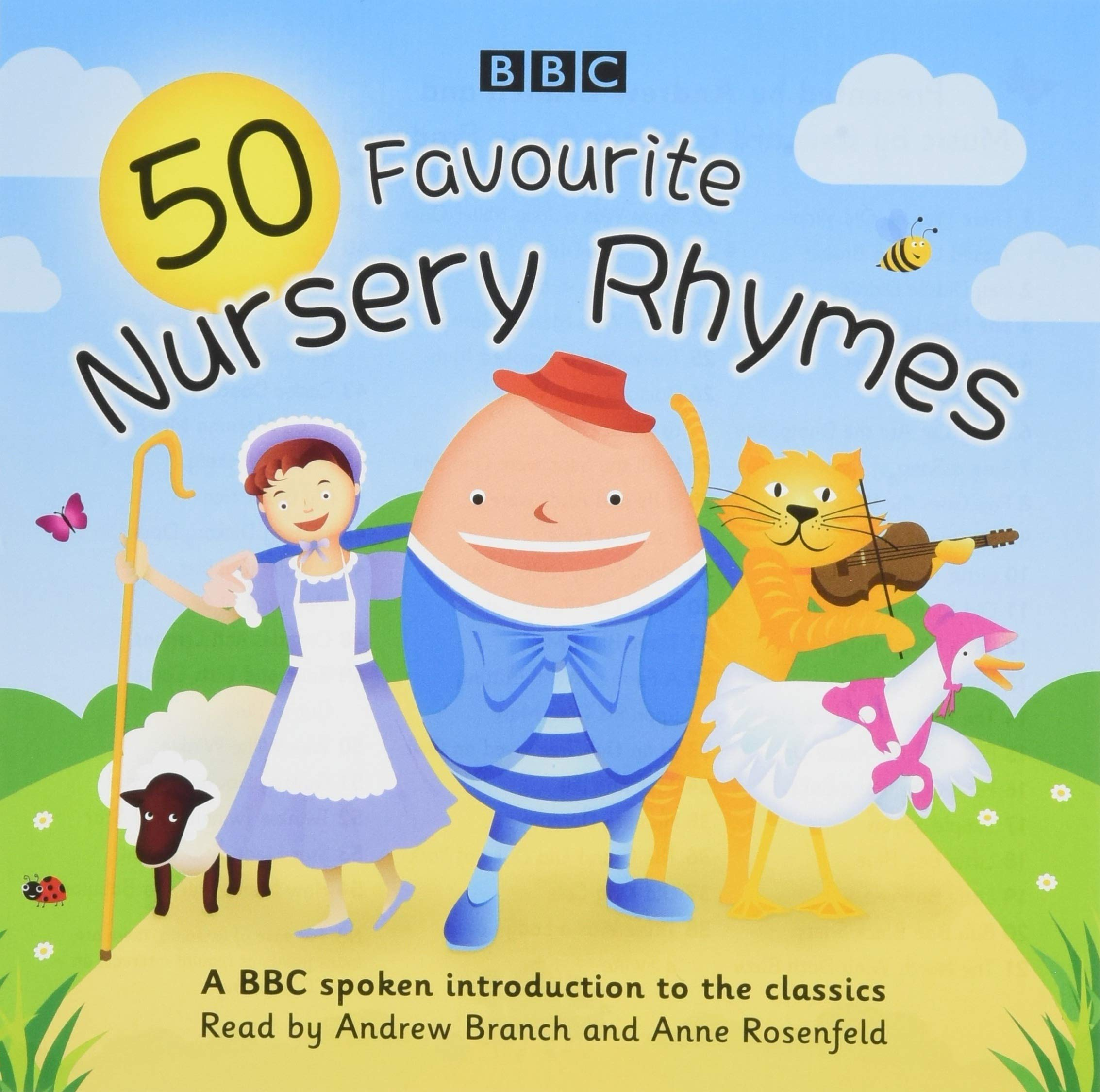 50 Favourite Nursery Rhymes: A BBC spoken introduction to the classics:  Amazon.co.uk: BBC, Rosenfeld, Anne, Branch, Andrew: Books