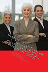 Ninety secrets of happy and successful people. (Gladstar Digest Book 1) Kindle Edition