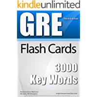 GRE Flash Cards - 3000 Key Words (2018 Edition): A powerful method to learn the vocabulary you need