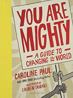Image result for you are mighty a guide to changing the world lesson plans