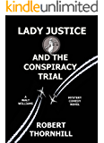 Lady Justice and the Conspiracy Trial