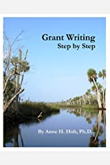 Grant Writing Step By Step Workbook Kindle Edition