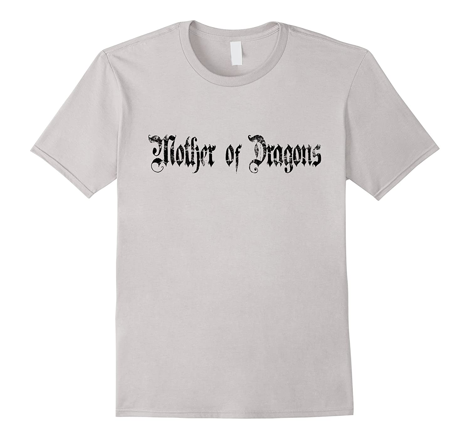 Mother of Dragons T-Shirt - Good-RT