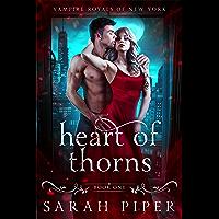 Heart of Thorns: A Dark Vampire Romance (Vampire Royals of New York: Gabriel Book 1)