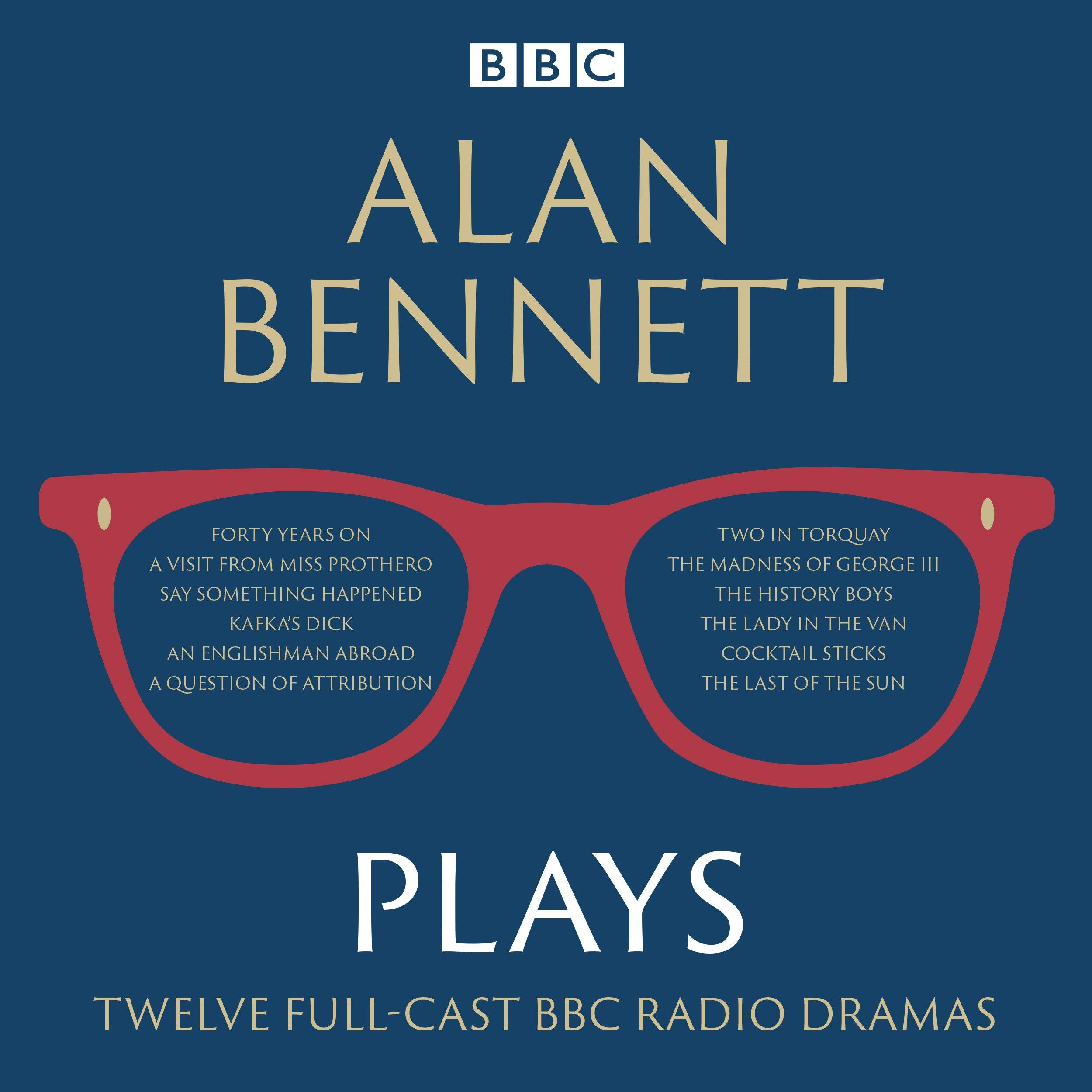 Amazon.com: Alan Bennett: Plays: BBC Radio Dramatisations (9781785293467):  Alan Bennett, Full Cast, John Gielgud, Maggie Smith, Patricia Routledge:  Books