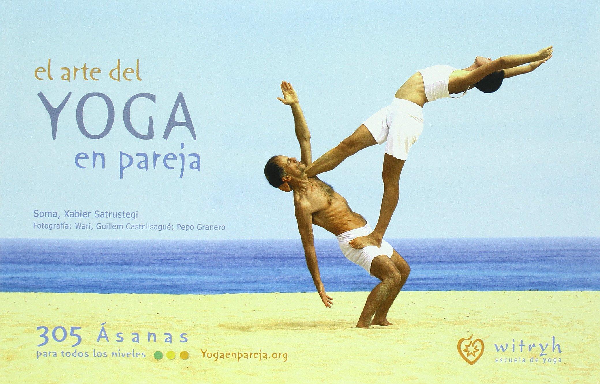 El arte del yoga en pareja: Xabier Satrustegui Azpiroz ...