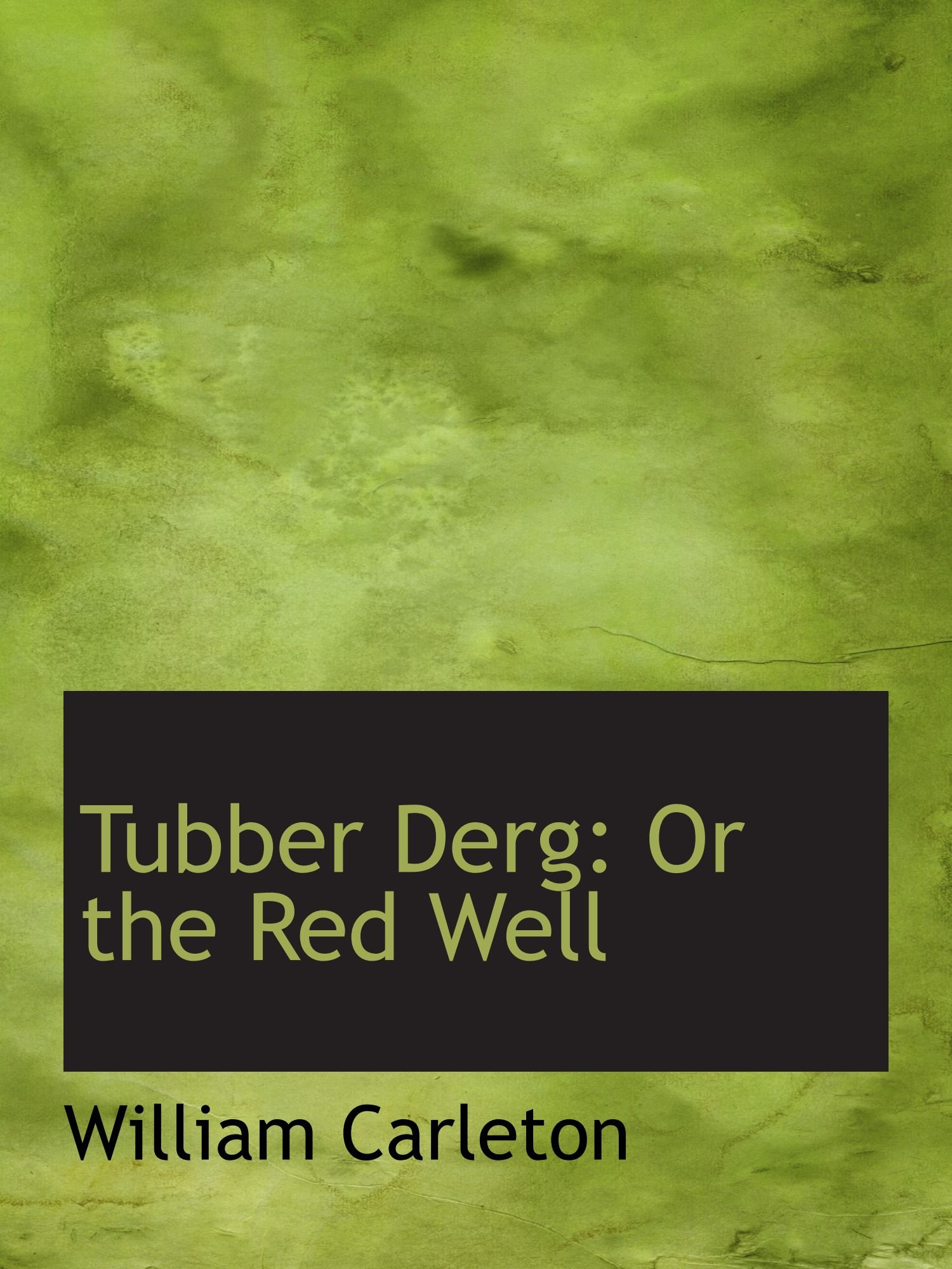 Tubber Derg: Or the Red Well pdf epub