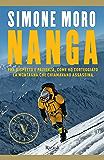Nanga: Fra rispetto e pazienza come ho corteggiato la montagna che chiamavano assassina (Italian Edition)
