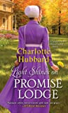 Light Shines on Promise Lodge: A second Chance Amish Romance: 5