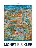 Monet bis Klee 2017 - Bildkalender (42 x 56) - Kunstkalender
