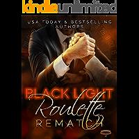 Black Light: Roulette Rematch (Black Light Series Book 20)