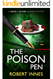 The Poison Pen (A Gold and Silver Murder Mystery Book 2)