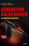 Génération Kalachnikov : Les nouveaux gangsters (Documents)