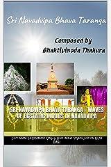 Sri Navadvipa Bhava Taranga - Waves of ecstatic moods in Navadvipa Kindle Edition