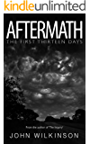 Aftermath: The first thirteen days