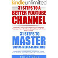 Social-Media Mastery Box: Managing Social Media and Improving Your YouTube Presence for More Success, Follower Attraction, Likes and Improved Money Making! ... Eyeballs (Boxing Philip Vang Book 2)