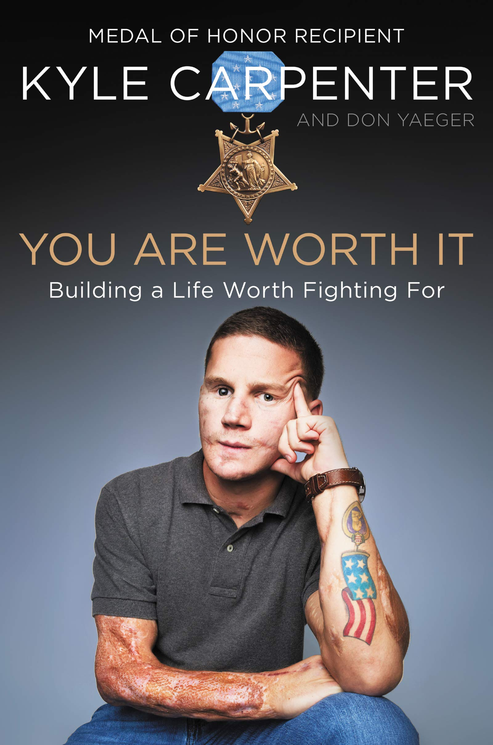 You Are Worth It: Building a Life Worth Fighting For by William Morrow