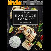 111 Homemade Burrito Recipes: Best Burrito Cookbook for Dummies