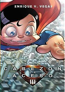 EL CABEZÓN DE ACERO 03