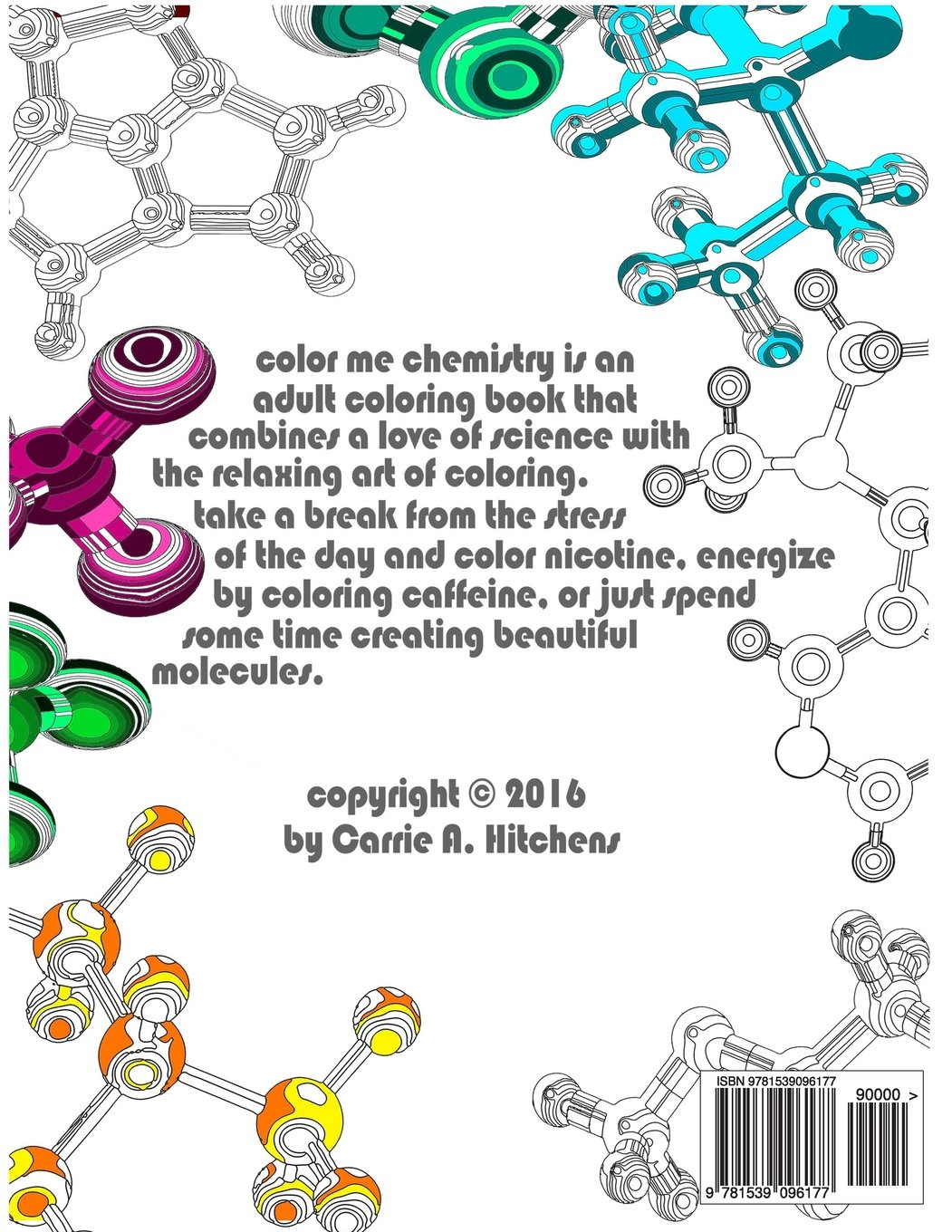 New colour me beautiful book 2016 - Amazon Com Color Me Chemistry A Molecular Coloring Book For Adults 80 Pages Of Molecules To Color 9781539096177 Carrie A Hitchens Books