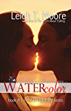 Watercolor (Dragonfly Book 3)