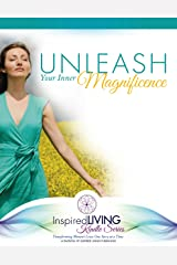 Unleash Your Inner Magnificence Kindle Edition