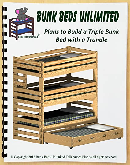 Triple Bunk Diy Woodworking Plan To Build Your Own Extra Tall With Trundle Bed And Hardware Kit For Bunk And Trundle To Make A Quadruple Bunk Bed That