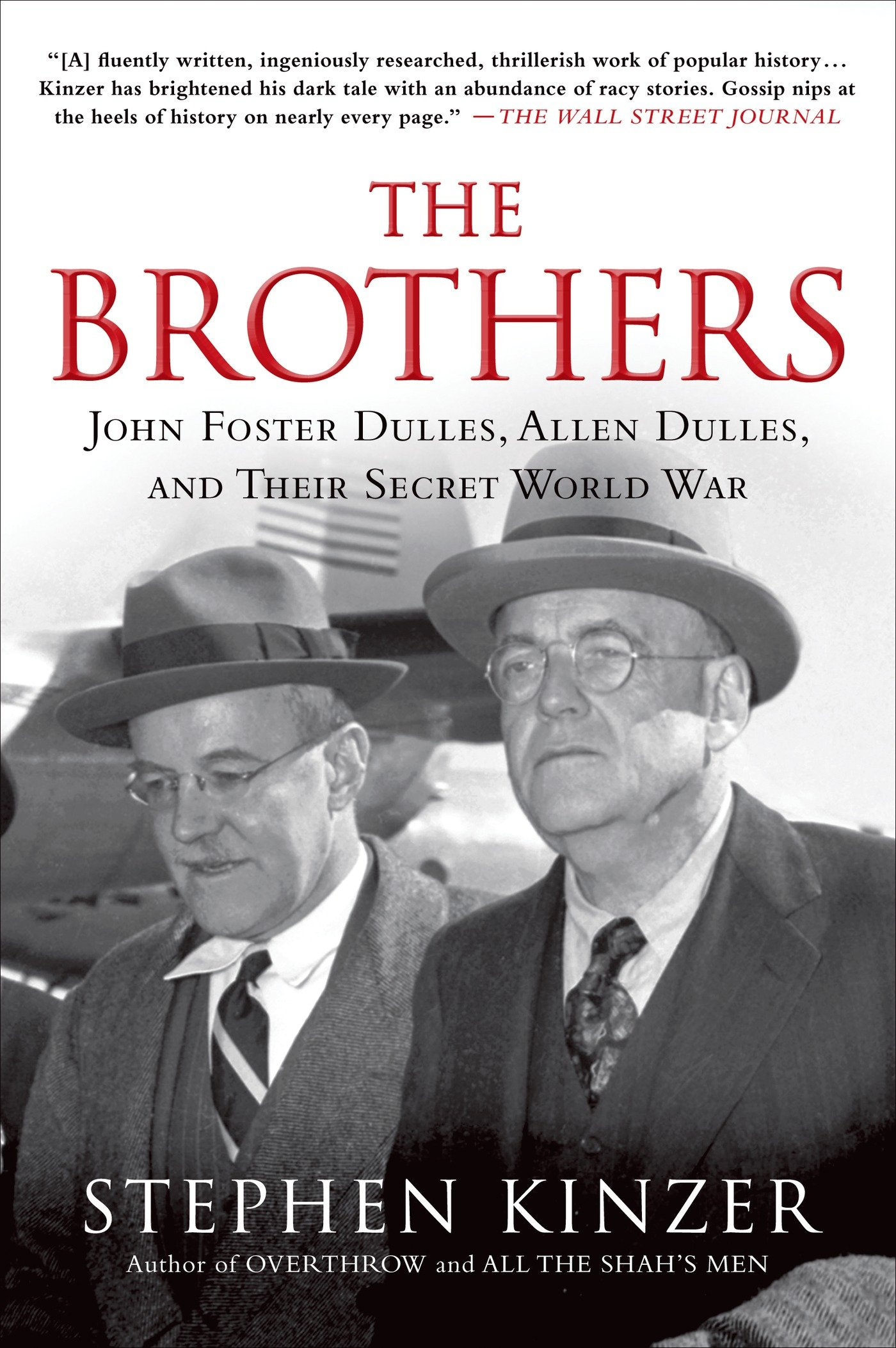 Poster design john foster - The Brothers John Foster Dulles Allen Dulles And Their Secret World War Stephen Kinzer 8601411348778 Amazon Com Books