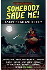 Somebody, Save Me!: Superheroes and Vile Villains Book 5 Kindle Edition
