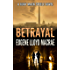 Betrayal (A Rory Mack Steele Novel Book 1)