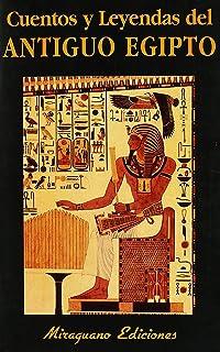 Cuentos y leyendas del Antiguo Egipto (Libros de los Malos Tiempos)
