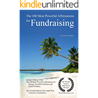 The 100 Most Powerful Affirmations for Fundraising