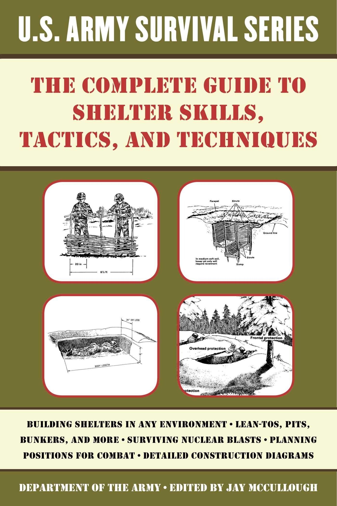 The complete u s army survival guide to shelter skills tactics and techniques paperback march 15 2016