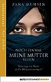 Noch einmal meine Mutter sehen: Vom eigenen Vater in die Sklaverei verkauft (German Edition)