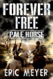 Pale Horse (Forever Free Book 6)