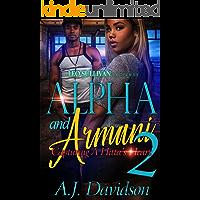 Alpha and Armani 2: Capturing A Hitta's Heart