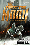 The Forgetting Moon (The Five Warrior Angels Book 1)