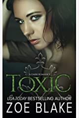 Toxic: A Dark Romance (DARK OBSESSION SERIES Book 3) Kindle Edition