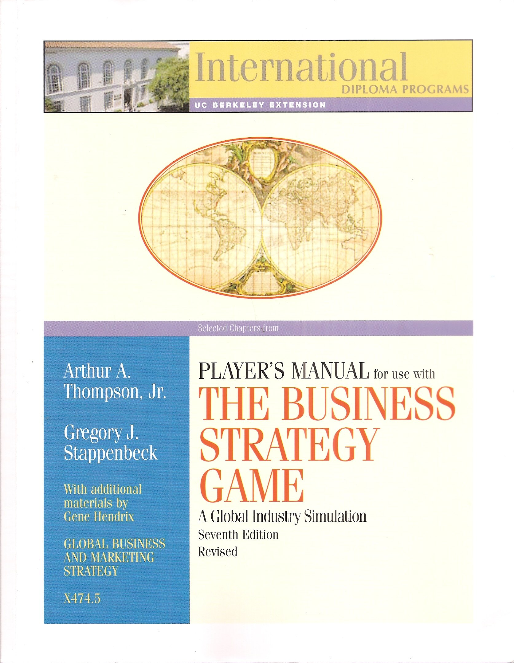 Selected Chapters From Player's Manual for Use with The Business Strategy  Game a Global Industry Simulation Seventh Edition Revised (International  Diploma ...