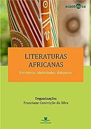 Literaturas africanas: Narrativas, identidades, diásporas (Acadêmica Livro 2)