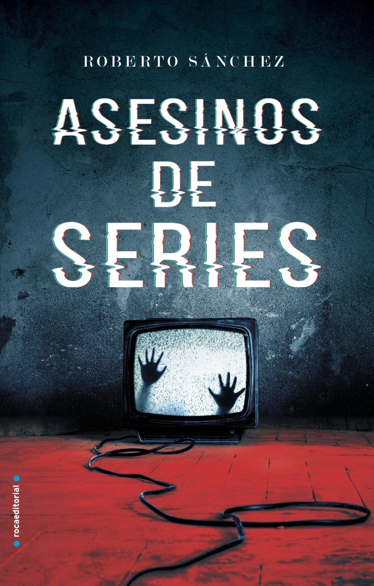 Asesinos de series (Thriller y suspense): Amazon.es: Sánchez ...