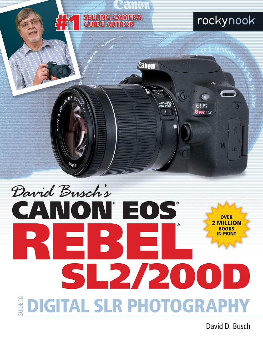 David Buschs Canon EOS Rebel Sl2/200d Guide to Digital Slr ...