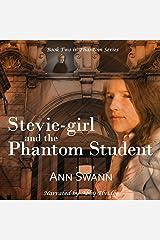 Stevie-girl and the Phantom Student: The Phantom Series, Volume 2 Audible Audiobook