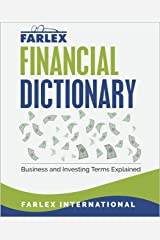 The Farlex Financial Dictionary: Business and Investing Terms Explained Kindle Edition