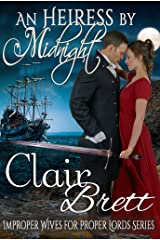 An Heiress by Midnight (Improper Wives for Proper Lords Book 2) Kindle Edition